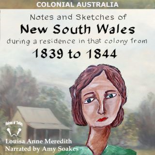 Notes and Sketches of New South Wales during a residence 1839 to 1844 (Illustrated)