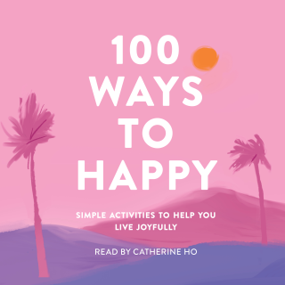 100 Ways to Happy