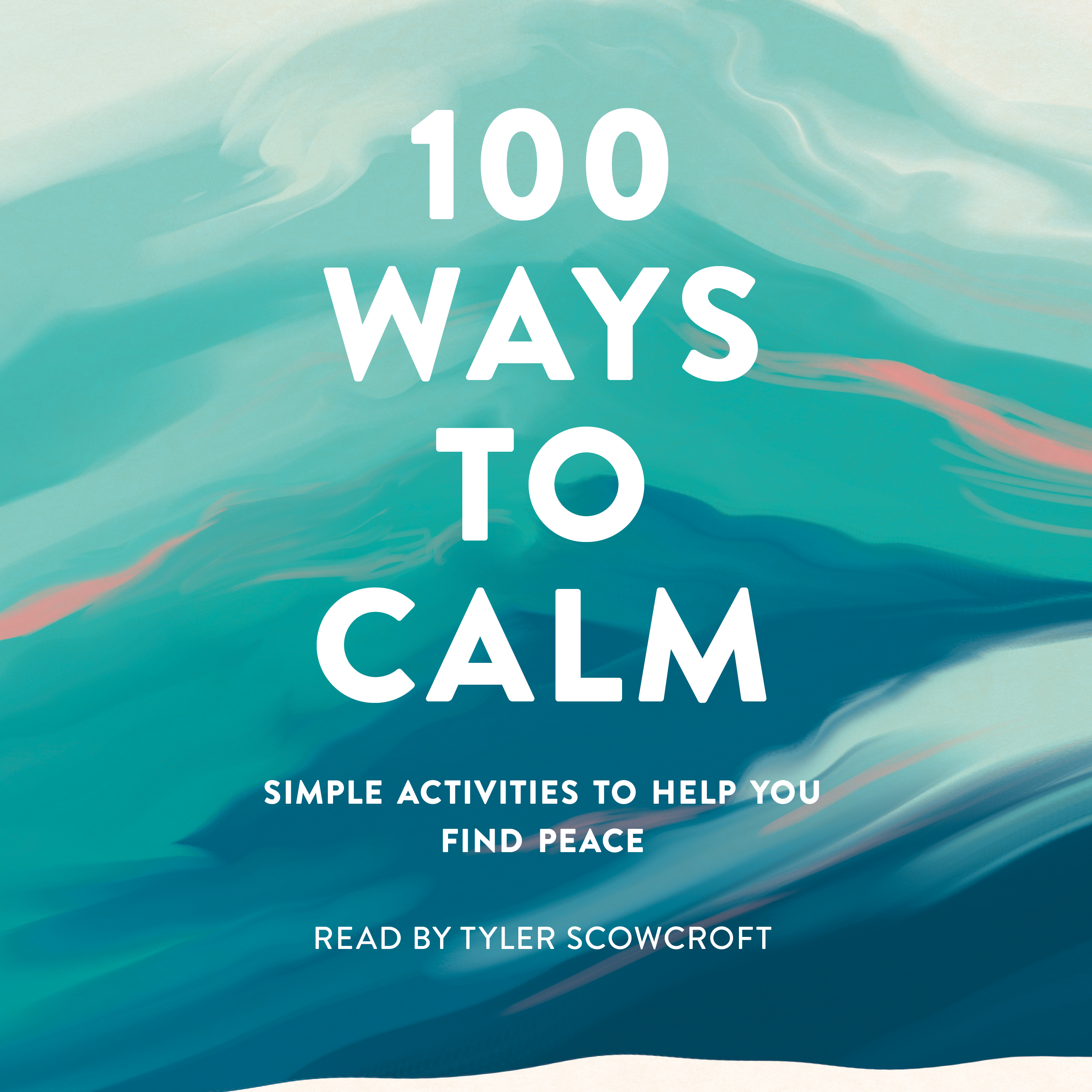 100 Ways to Calm