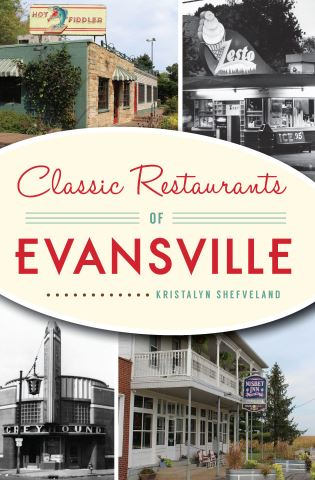 Classic Restaurants of Evansville