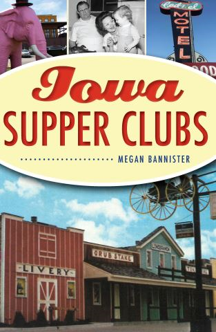Iowa Supper Clubs