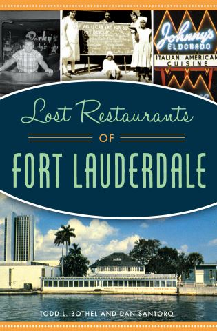 Lost Restaurants of Fort Lauderdale