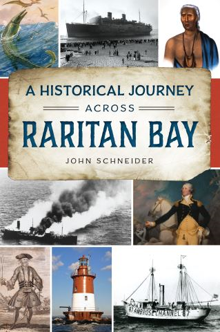 A Historical Journey Across Raritan Bay