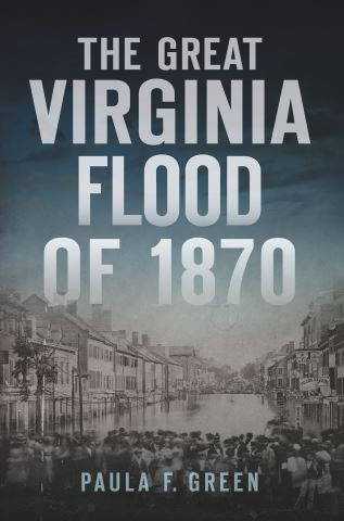 The Great Virginia Flood of 1870