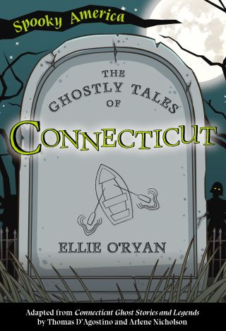 The Ghostly Tales of Connecticut