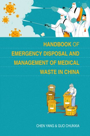 Handbook of Emergency Disposal and Management of Medical Waste in China