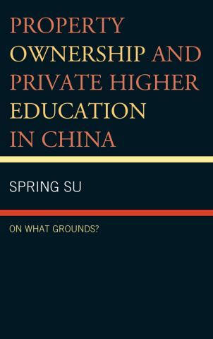 Property Ownership and Private Higher Education in China