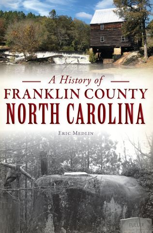 A History of Franklin County, North Carolina