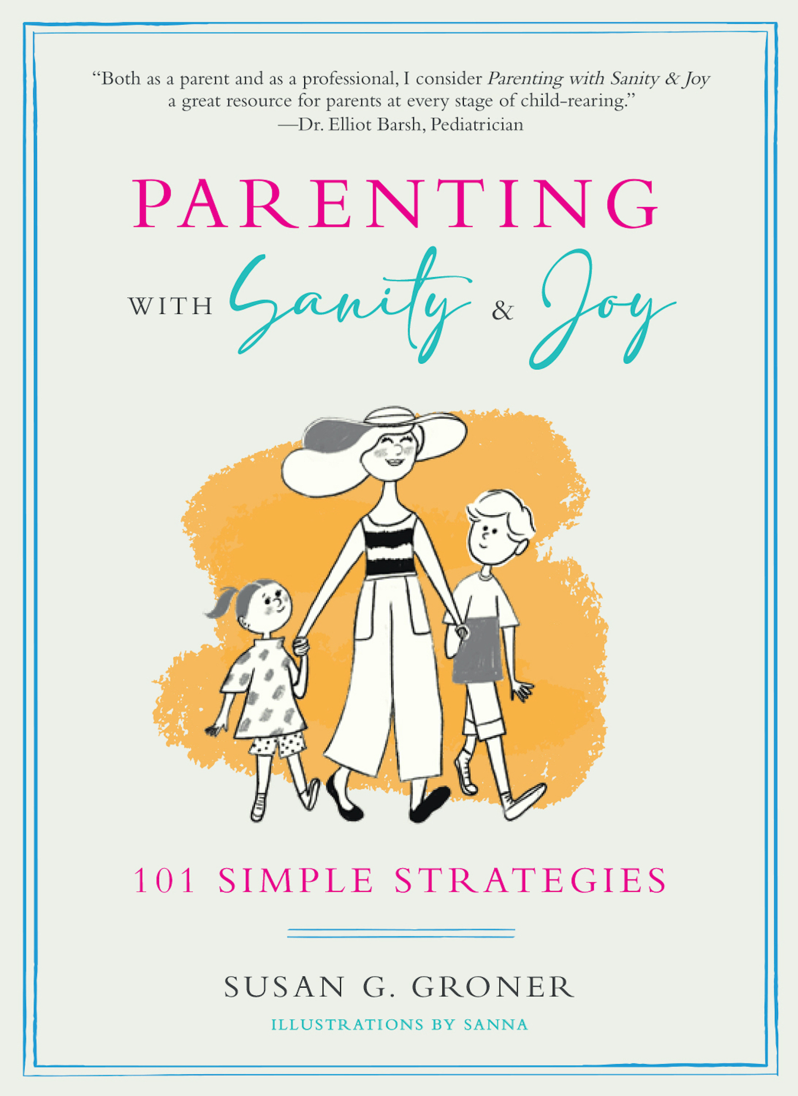 Parenting with Sanity & Joy