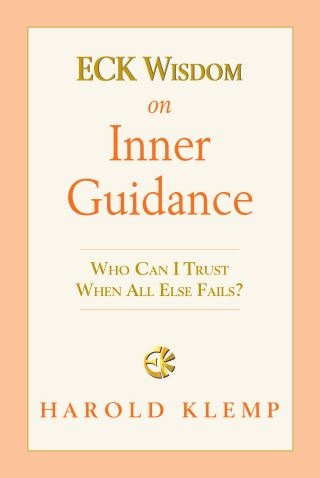 ECK Wisdom on Inner Guidance