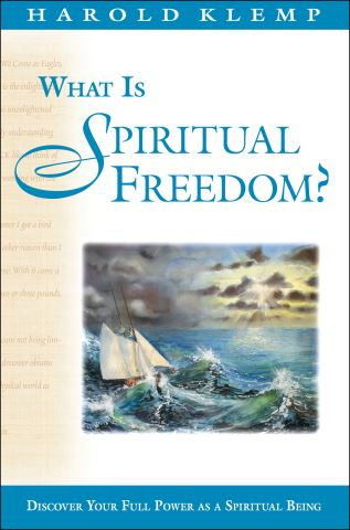 What Is Spiritual Freedom?