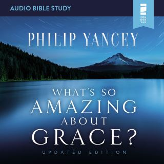 What's So Amazing About Grace? Updated Edition: Audio Bible Studies