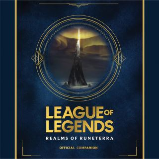 League of Legends: Realms of Runeterra (Official Companion)