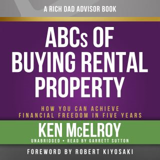 Rich Dad Advisors: ABC'S of Buying a Rental Property