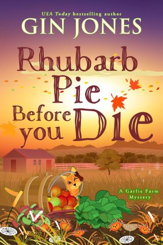 Rhubarb Pie Before You Die