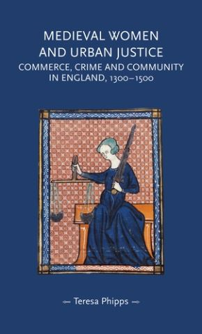 Medieval women and urban justice