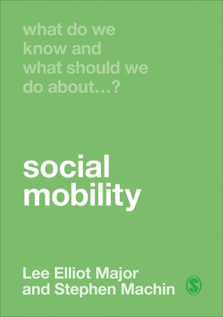 What Do We Know and What Should We Do About Social Mobility?