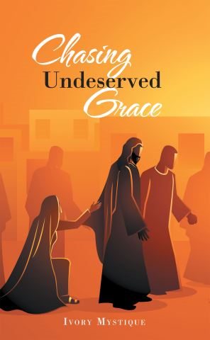 Chasing Undeserved Grace