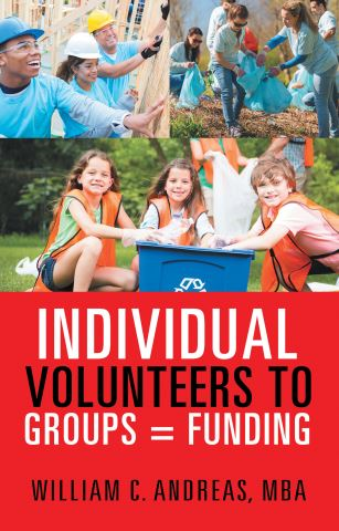 Individual Volunteers to Groups = Funding