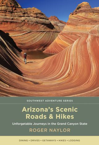 Arizona's Scenic Roads and Hikes