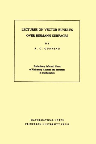 Lectures on Vector Bundles over Riemann Surfaces. (MN-6), Volume 6