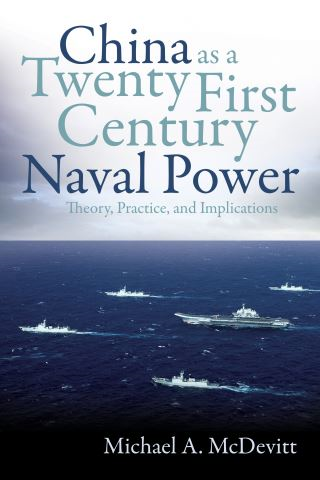 China as a Twenty-First-Century Naval Power