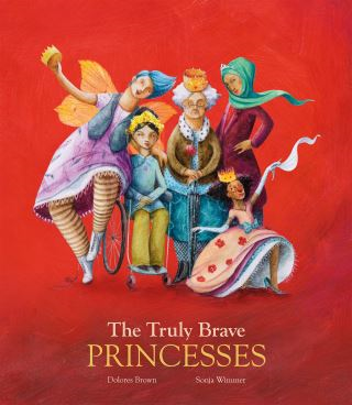 The Truly Brave Princesses