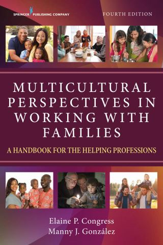Multicultural Perspectives in Working with Families, Fourth Edition
