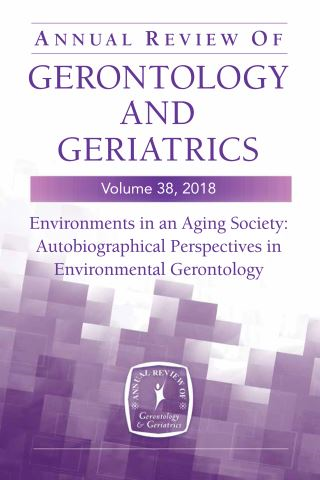 Annual Review of Gerontology and Geriatrics, Volume 38, 2018