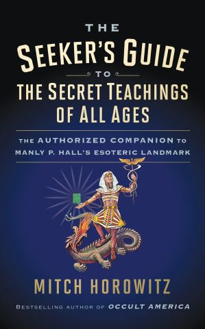 The Seeker's Guide to The Secret Teachings of All Ages