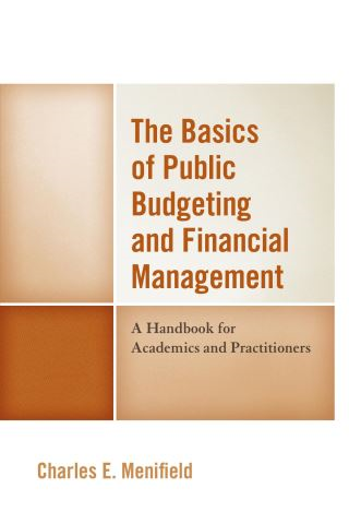 The Basics of Public Budgeting and Financial Management