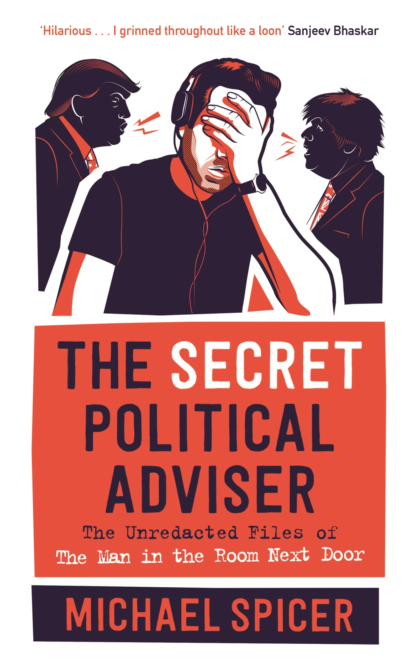 The Secret Political Adviser