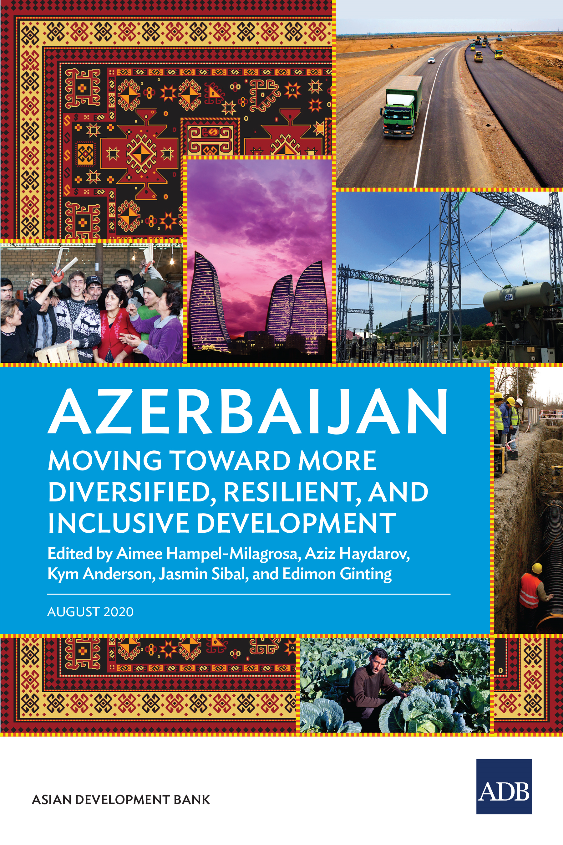 Azerbaijan: Moving Toward More Diversified, Resilient, and Inclusive Development