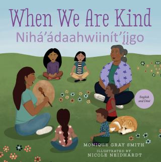 When We Are Kind / Nihá'ádaahwiinít'í̂j̨go