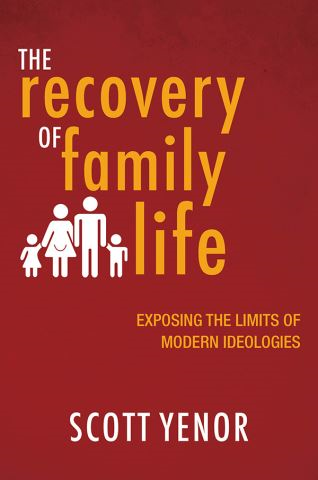 The Recovery of Family Life