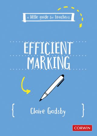 A Little Guide for Teachers: Efficient Marking