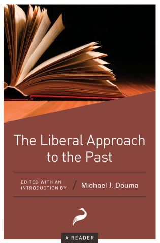 The Liberal Approach to the Past