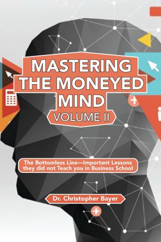 Mastering the Moneyed Mind, Volume II
