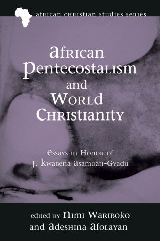 African Pentecostalism and World Christianity