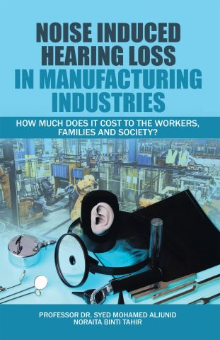 Noise Induced Hearing Loss in Manufacturing Industries