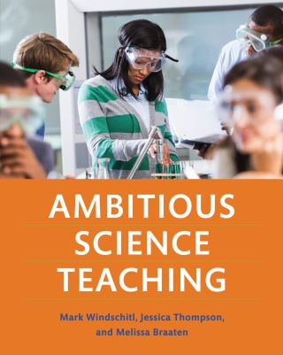 Ambitious Science Teaching