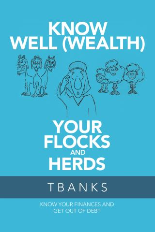 Know Well (Wealth) Your Flocks and Herds