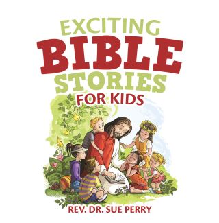 Exciting Bible Stories for Kids