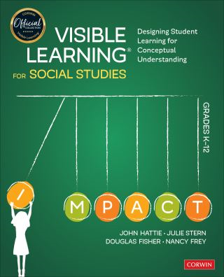 Visible Learning for Social Studies, Grades K-12