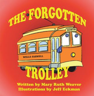 The Forgotten Trolley