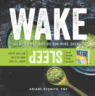 Wake/Sleep: What to Eat and Do for More Energy and Better Sleep