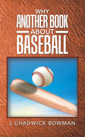 Why Another Book About Baseball?