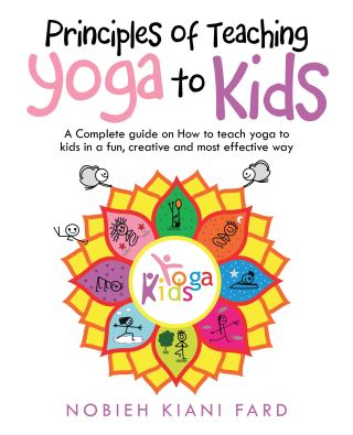 Principles of Teaching Yoga to Kids
