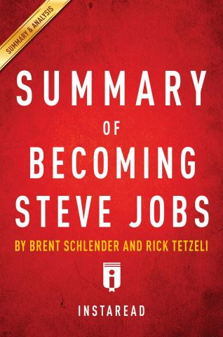 Summary of Becoming Steve Jobs