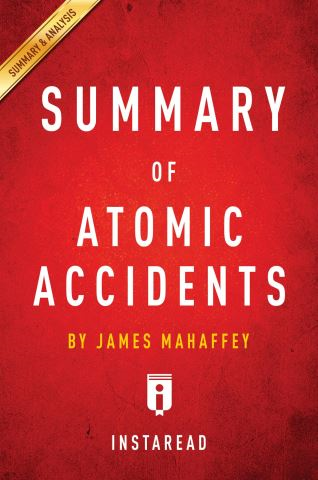 Summary of Atomic Accidents